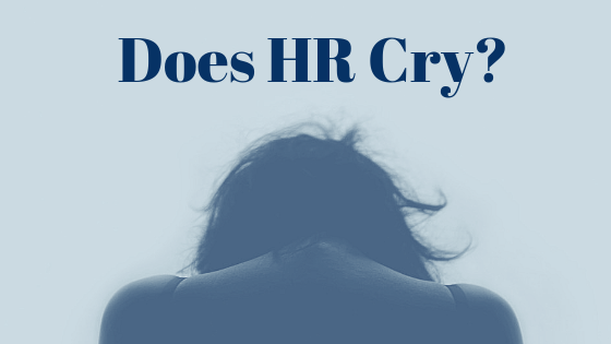 Does HR Cry?
