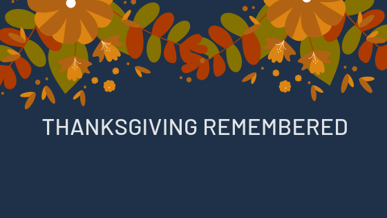 Thanksgiving Remembered