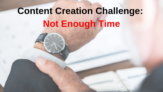 Content Creation Challenge: Not Enough Time